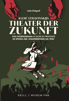 Igor' Stravinskijs Theater der Zukunft