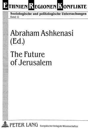 The Future of Jerusalem