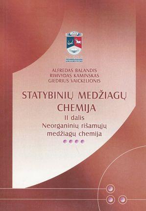 Statybinių medžiagų chemija, II d.