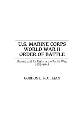 U.S. Marine Corps World War II Order of Battle