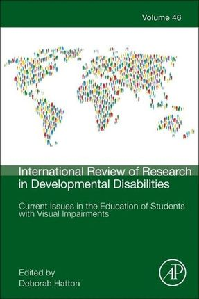 Current Issues in the Education of Students with Visual Impairments