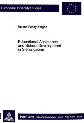 Educational Assistance and School Development in Sierra Leone