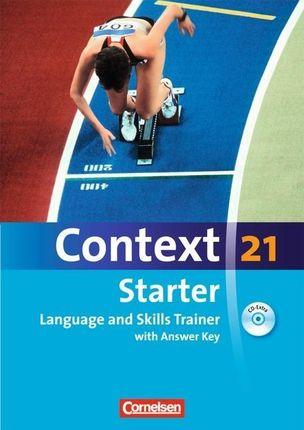Context 21 Starter. Language and Skills Trainer. Workbook mit Lösungsschlüssel
