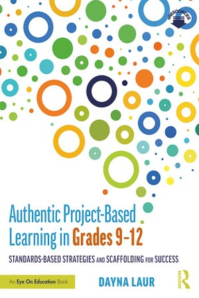 Authentic Project-Based Learning in Grades 9-12