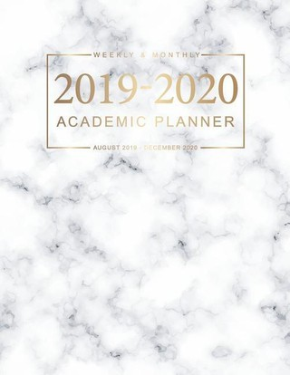 2019-2020 Academic Planner: Marble White Cover Daily Weekly Monthly Planner Calendars with Holidays for Academic Agenda Schedule Organizer Logbook