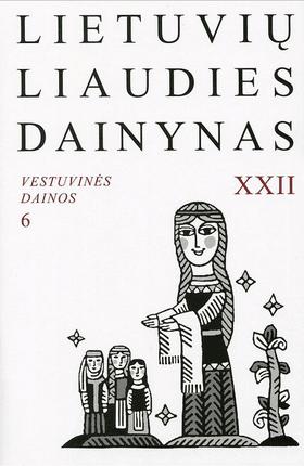 Lietuvių liaudies dainynas 22 tomas, Vestuvinės dainos. 7 knyga (su CD)