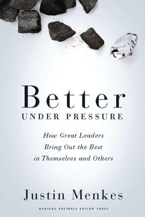Better Under Pressure