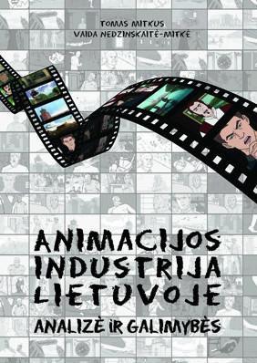 Animacijos industrija Lietuvoje: analizė ir galimybės