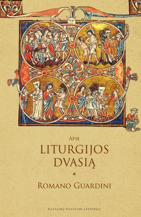 Apie liturgijos dvasią