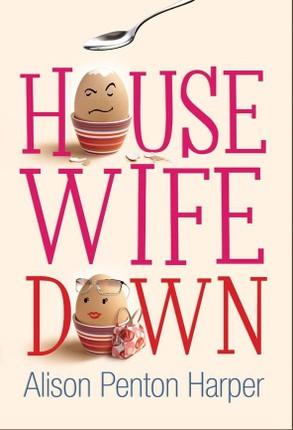 Housewife Down