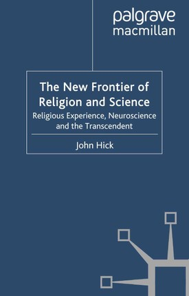 The New Frontier of Religion and Science