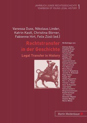 Rechtstransfer in der Geschichte / Legal Transfer in History