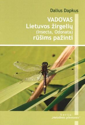 Vadovas Lietuvos žirgelių (Insecta, Odonata) rūšims pažinti