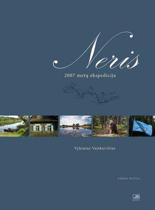 Neris. 2007 metų ekspedicija