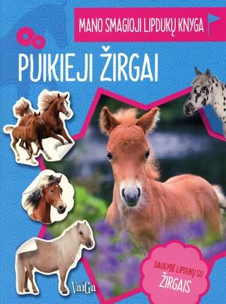 Puikieji žirgai: mano smagioji lipdukų knyga