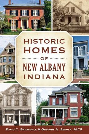 Historic Homes of New Albany, Indiana