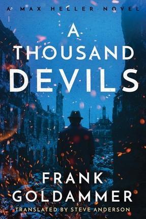 A Thousand Devils: A Mex Heller Novel