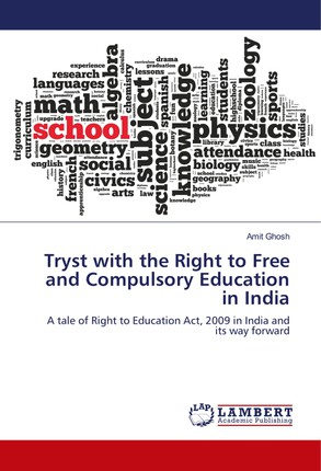 Tryst with the Right to Free and Compulsory Education in India