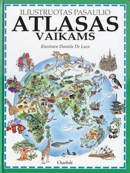 Iliustruotas pasaulio atlasas vaikams
