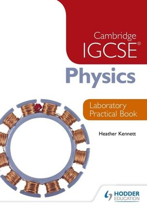 Cambridge IGCSE Physics Laboratory Practical Book