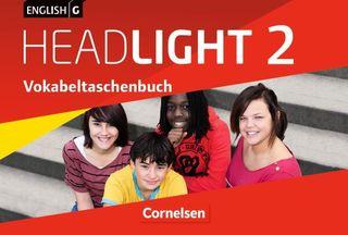 English G Headlight 02: 6. Schuljahr. Vokabeltaschenbuch.  Allgemeine Ausgabe