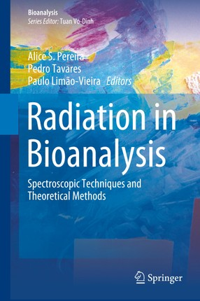 Radiation in Bioanalysis