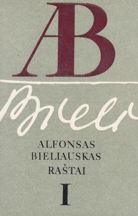 Alfonsas Bieliauskas. Raštai I