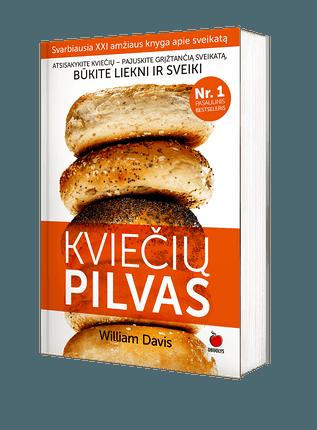 KVIEČIŲ PILVAS: atsisakyk kviečių, numesk svorio ir susigrąžink sveikatą - svarbiausia XXI a. knyga apie sveikatą pagaliau lietuviškai!