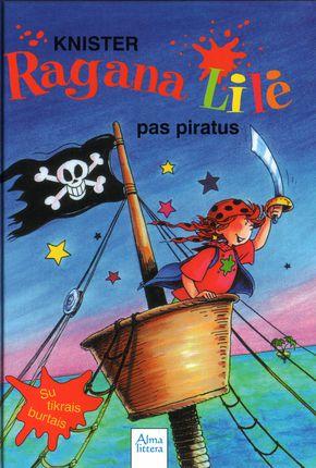 Ragana Lilė pas piratus. 3-oji knyga