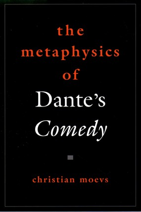 The Metaphysics of Dante's Comedy