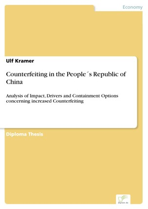 Counterfeiting in the People´s Republic of China