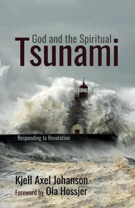 God and the Spiritual Tsunami