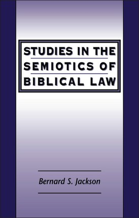 Studies in the Semiotics of Biblical Law