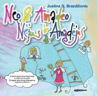 Nėjus ir Amadėjus. Neo & Amadeo: knygelė apie tikrąjį džiaugsmą anglų-lietuvių kalbomis