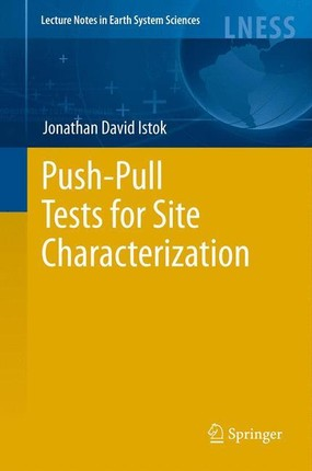 Push-Pull Tests for Site Characterization