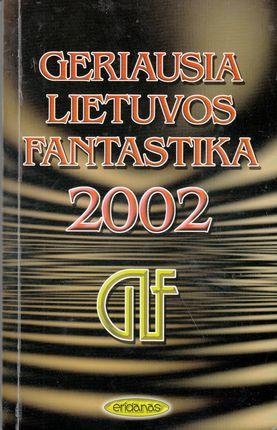Geriausia Lietuvos fantastika 2002