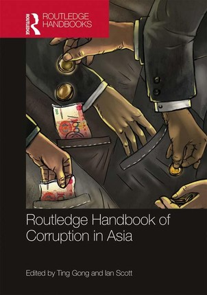 Routledge Handbook of Corruption in Asia