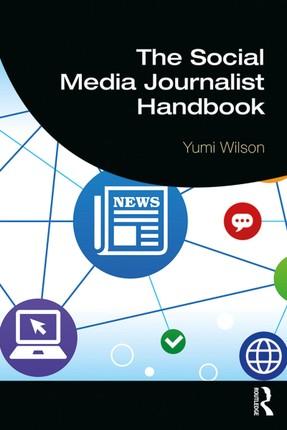 The Social Media Journalist Handbook