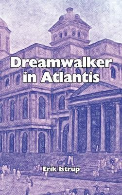 Dreamwalker in Atlantis