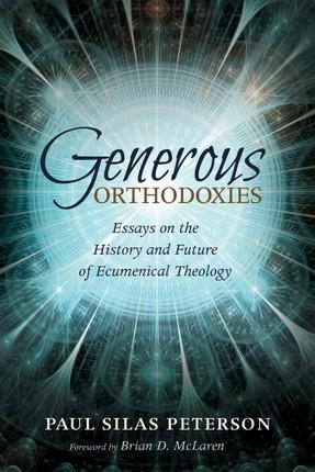 Generous Orthodoxies