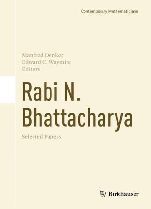Rabi N. Bhattacharya