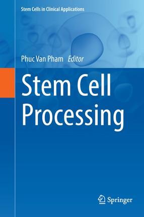 Stem Cell Processing