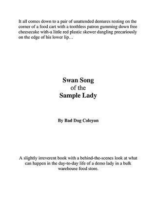 Swan Song of the Sample Lady