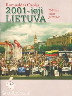 2001-ieji, Lietuva. Politinis metų portretas