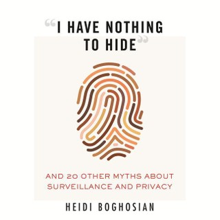 """""""I Have Nothing to Hide"""""""