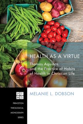 Health as a Virtue