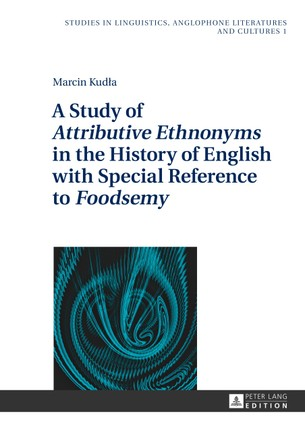A Study of «Attributive Ethnonyms» in the History of English with Special Reference to «Foodsemy»