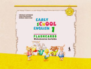 Early school english 1. Flashcards. Mokomosios kortelės