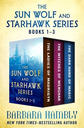 The Sun Wolf and Starhawk Series Books 1-3