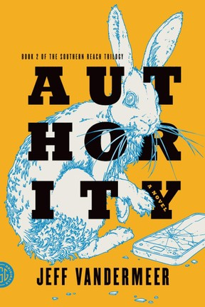 Southern Reach Trilogy 2. Authority